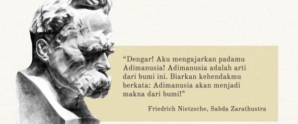 Friedrich Nietzsche dan Sabda Zarathustra